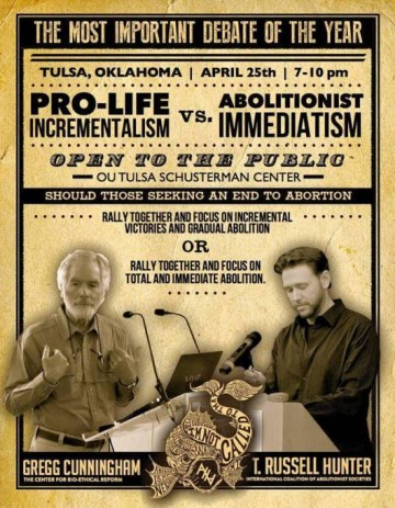 "Debate Analysis: Gregg Cunningham vs. T. Russell Hunter on ""Pro-Life Incrementalism vs. Abolitionist Immediatism"""